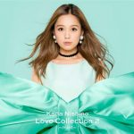 [Album] 西野カナ – Love Collection 2~mint~ (MP3/320KB)