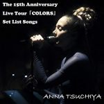 [Album] 土屋アンナ – The 15th Anniversary Live Tour「COLORS」 Set List Songs (MP3/320KB)