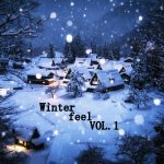 [Album] Various Artists – Winter feel Vol.1 [FLAC + MP3]