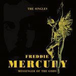[Album] Freddie Mercury – Messenger Of The Gods: The Singles [FLAC + MP3]