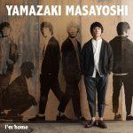 [Single] Masayoshi Yamazaki – I'm Home [FLAC + MP3]