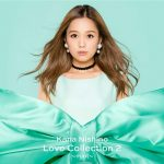 [Album] Kana Nishino – Love Collection 2 ~mint~[MP3/320KB]