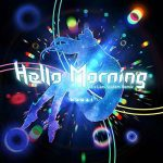[Single] Kizuna AI (キズナアイ) – Hello, Morning (Pa's Lam System Remix) (MP3/320KB)