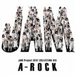 [Album] JAM Project – JAM Project BEST COLLECTION XIII A-ROCK (MP3/320KB)