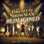 [Album] Various Artists – The Greatest Showman: Reimagined [FLAC + MP3]