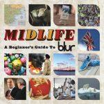 [Album] Blur – Midlife: A Beginners Guide to Blur [FLAC + MP3]