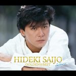 [Album] Hideki Saijo – GOLDEN BEST deluxe [MP3/320KB]