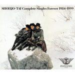 [Album] Shoujotai – Shohjo-Tai Complete Singles Forever 1984-1999 [MP3]
