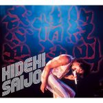 [Album] Hideki Saijo – Zekkyo Jonetsu Kangeki [MP3]