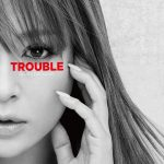 [Album] 浜崎あゆみ (Ayumi Hamasaki) – TROUBLE (FLAC / 24bit Lossless)