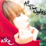 [Album] aiko – All Time Singles [FLAC + MP3]