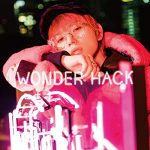 [Single] Shuta Sueyoshi – WONDER HACK (AAC/256KB)