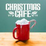 [Album] Various Artists – Christmas Café [FLAC + MP3]