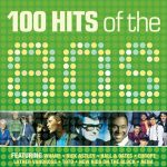 [Album] Various Artists – 100 Hits Of the '80s [FLAC + MP3]