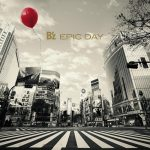 [Album] B'z – EPIC DAY [FLAC + MP3]