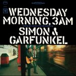 [Album] Simon & Garfunkel – Wednesday Morning, 3 A.M.(Reissue 2014)[FLAC Hi-Res + MP3]