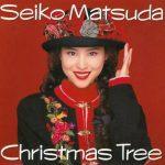 [Album] Seiko Matsuda – Christmas Tree [FLAC + MP3]