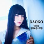 [Album] DAOKO – The Singles [FLAC + MP3]