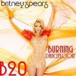 [Album] Britney Spears – 20th Anniversary: Burning Dancefloor [FLAC + MP3]