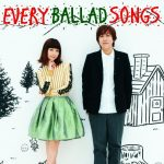 [Album] Every Little Thing – Every Ballad Songs: Complete Anthology [FLAC + MP3]