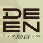[Album] DEEN – Another Side Memories ~Precious Best~[MP3/320KB]