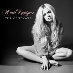 [Single] Avril Lavigne – Tell Me It's Over [FLAC + MP3]