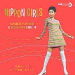 [Album] V.A. – ニッポン・ガールズ~和製ポップス、ビート歌謡&ボサノバ Compilation (MP3/320KB)