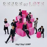 [Album] Hey! Say! JUMP – SENSE or LOVE (Limited Ed.)[FLAC + MP3]