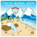 [Album] Various Artists – Tokyo Bossa Nova Happiness Compilation Vol.4 [FLAC + MP3]