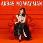[Album] AKB48 – No Way Man [FLAC + MP3]