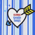 [Album] Various Artists – CLIMAX Gentle Songs [FLAC + MP3]
