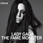 [Album] Lady Gaga – The Fame Monster (Deluxe)(Reissue 2017)[FLAC Hi-Res + MP3]