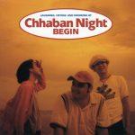 [Album] BEGIN – Chhaban Night [FLAC + MP3]