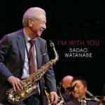 [Album] Sadao Watanabe – I'm With You [FLAC + MP3]