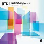 [Single] BTS (방탄소년단) – FAKE LOVE / Airplane pt.2 (FLAC+AAC)