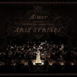 "[Album] Aimer – Aimer special concert with スロヴァキア国立放送交響楽団 ""ARIA STRINGS"" (FLAC+MP3)"