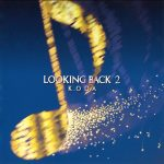 [Album] Kazumasa Oda – LOOKING BACK 2 [FLAC + MP3]