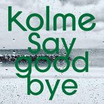 [Single] kolme – Say good bye (AAC/256KB)