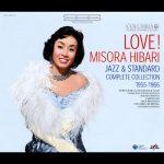 [Album] Hibari Misora – LOVE! Misora Hibari Jazz & Standard Complete Collection [MP3]