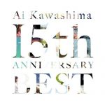 [Album] Ai Kawashima – Ai Kawashima 15th Anniversary BEST [M4A]