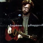 [Album] Eric Clapton – Unplugged (Deluxe Edition)[FLAC + MP3]