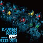 [Album] Various Artists – KAMEN RIDER BEST 2000-2011 [FLAC + MP3]