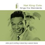 [Album] Nat King Cole ‎- Sings the Standards [MP3]