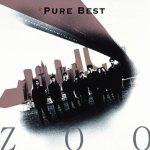 [Album] ZOO – Pure Best [MP3]