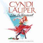 [Album] Cyndi Lauper – She's So Unusual -A 30th Anniversary Celebration-[FLAC + MP3]