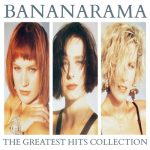 [Album] Bananarama – The Greatest Hits Collection (Collector Edition)[FLAC + MP3]