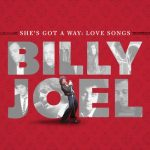[Album] Billy Joel – She's Got A Way: Love Songs [FLAC Hi-Res + MP3]