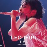 [Album] Leo Ieiri – TIME ~6th Live Tour~[FLAC Hi-Res + MP3]
