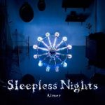 [Album] Aimer – Sleepless Nights [FLAC Hi-Res + MP3]
