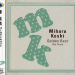 [Album] Miharu Koshi – Golden Best ~RCA YEARS [MP3]